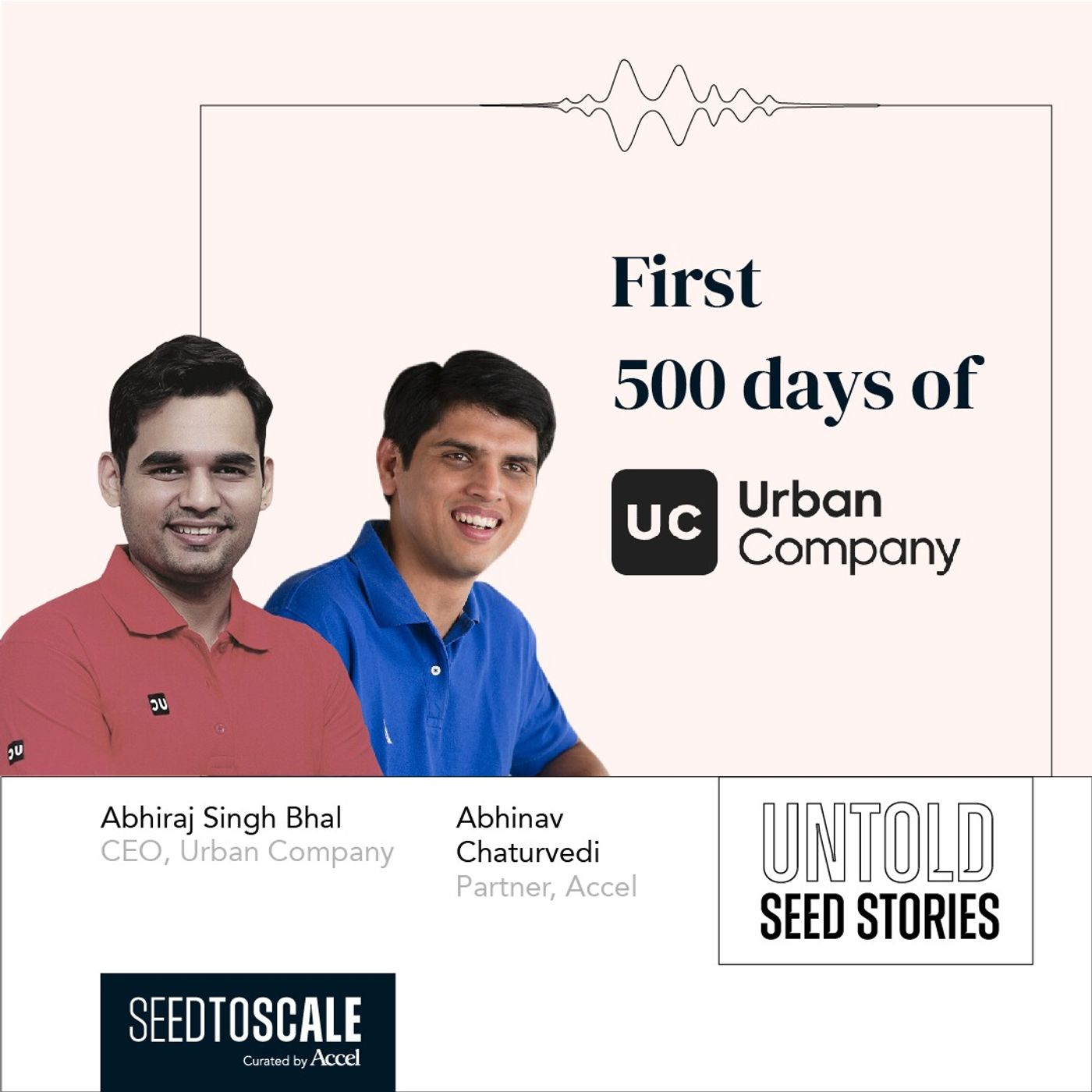 INSIGHTS #59 – Untold Seed Stories: First 500 Days of Urban Company
