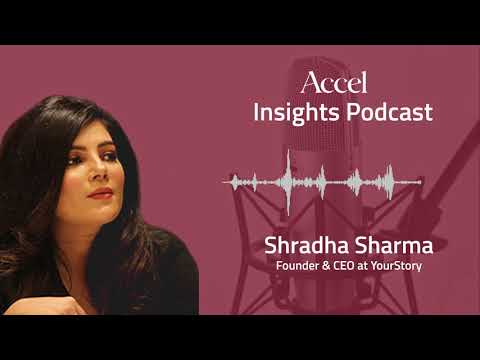 INSIGHTS #26 with Shradha Sharma: Beating the odds to build a disruptive media powerhouse