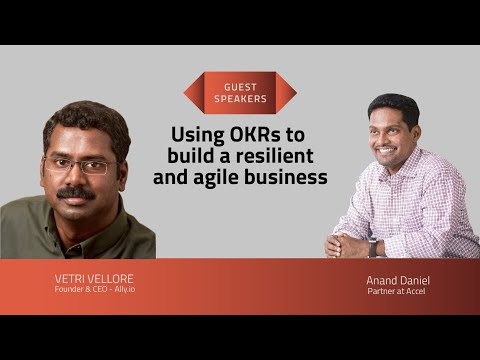 Vetri Vellore on using OKRs to build a resilient and agile business – SEED TO SCALE INSIGHTS #55