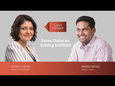 Sairee Chahal on building SHEROES – SEED TO SCALE INSIGHTS #56